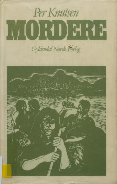 Forside av Per Knutsens Mordere, 1984.