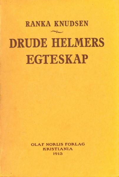 Drude Helmers egteskap blei utgitt i 1913. Foto: Skeivt arkiv