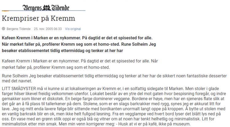 Utsnitt fra Bergens tidendes anmeldelse av Kremm 25.11.2005.
