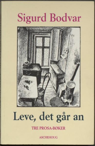 """Omslag til boka """"Leve, det går an"""" av Sigurd Bodvar"""