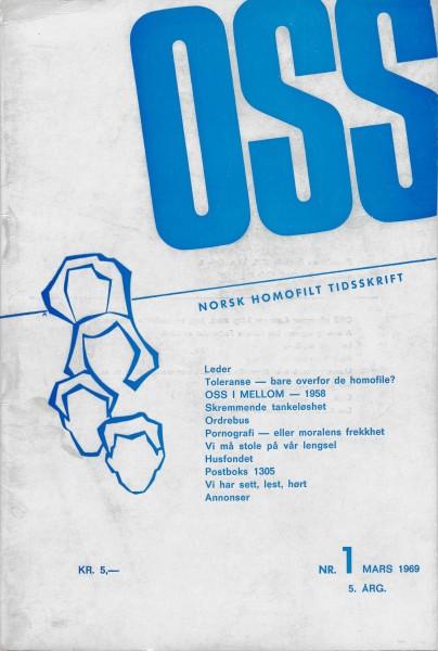 """OSS: Norsk homofilt tidsskrift. Omslaget for utgave nr 1-1969,  som kostet 5 kroner, og blant annet inneholdt artikkelen """"Pornografi - eller moralens frekkhet""""."""