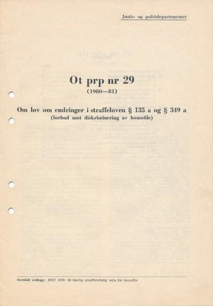 Ot prp nr 29 (1980-81) Om lov om endringer i straffeloven §135 a og § 349 a (forbud mot diskriminering av homofile)
