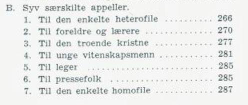 """Finn Grodal oppfordret blant annet foreldre til å """"vis[e] ublandet velvilje overfor alle [sønnens] venner  - også mot dem som [de] aner er av hans eget slag - og prøv ikke på noen måte å legge hindringer i veien for hans samvær med dem; tvert imot!"""" (s.276)"""