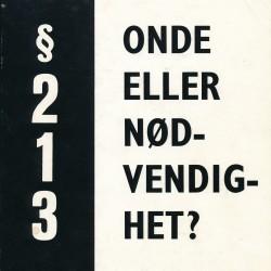 Forsiden til boken § 213 - Onde eller nødvendighet? som ble utgitt av DNF-48 i 1970