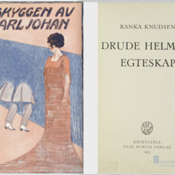 Drude Helmer I skyggen av Karl Johan Ranka Knudsen Øvre Richter Frich