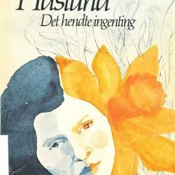 Forside av 2. utgave av Ebba Haslunds Det hendte ingenting, 1981.
